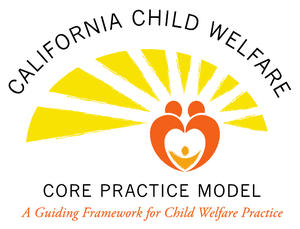 California Child Welfare Core Practice Model