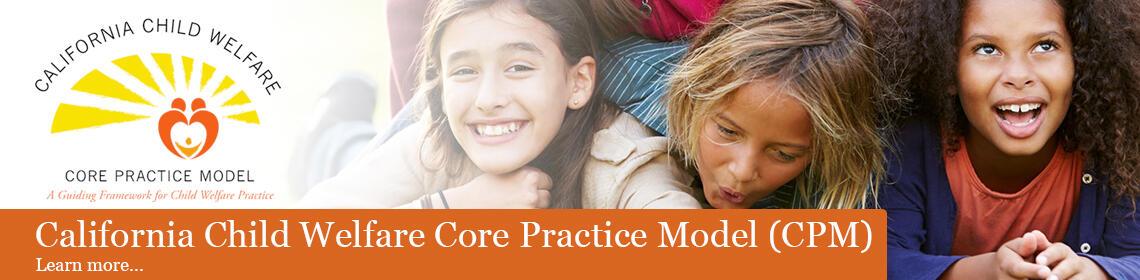 California Child Welfare Core Practice Model
